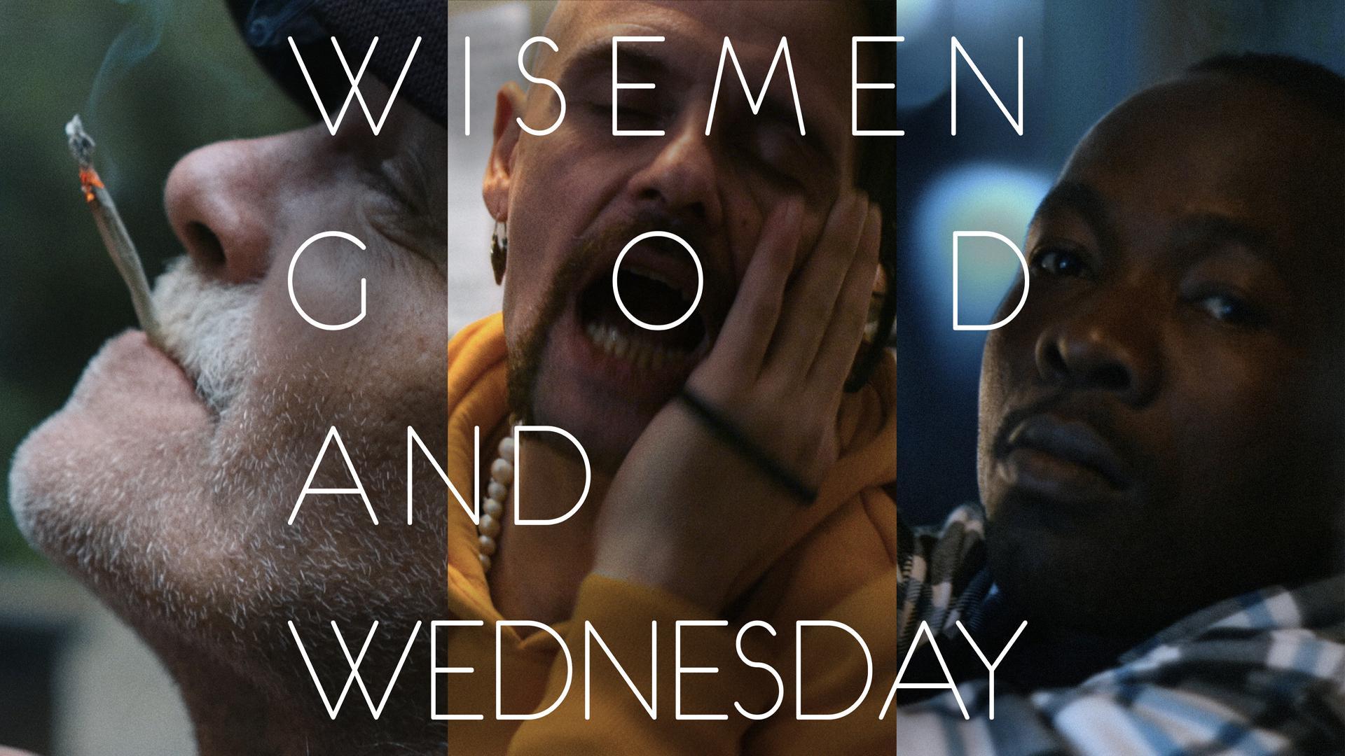 Wisemen, God, and Wednesday