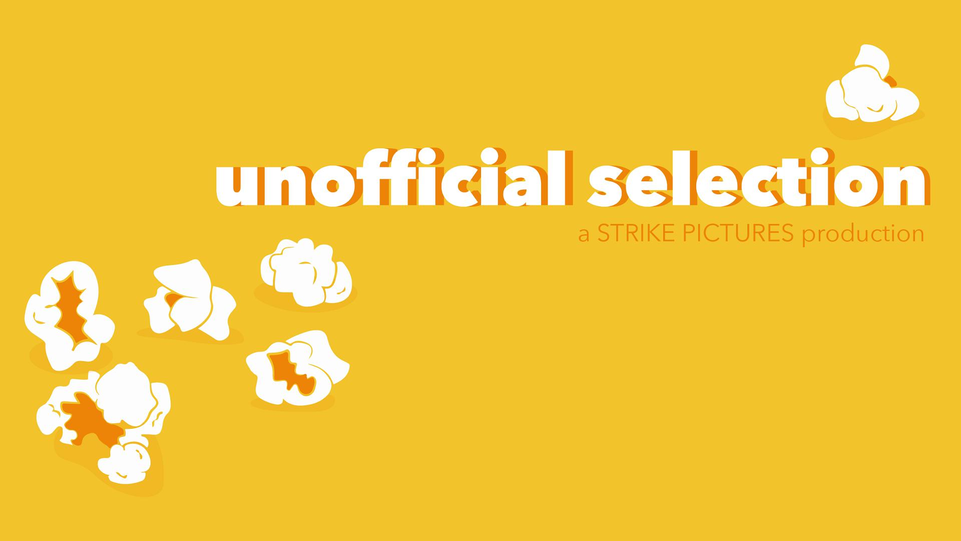 Unofficial Selection